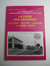 LE CHEMIN DE FER BEAUCAIRE LANGOGNE CEVENNES Livre Trains Rail Gard Lozère CPA