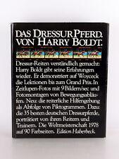 Harry Boldt Das Dressurpferd Erstausgabe von 1978 Edition Haberbeck