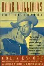 Hank Williams: The Biography, Colin Escott, George Merritt, William MacEwen, Goo