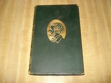 Awesome 1919 Antique book - A Man For The Ages by Irving Bacheller