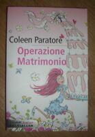 COLEEN PARATORE - OPERAZIONE MATRIMONIO - ED:PIEMME JUNIOR - ANNO:2011 (TT)