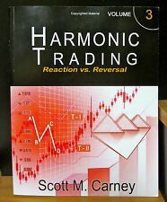 Harmonic Trading Vol. 3: Reaction vs Reversal 1ST EDITION SCOTT CARNEY 2016 NEW!
