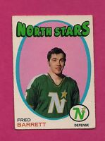 1971-72 OPC # 128 NORTH STARS FRED BARRETT ROOKIE GOOD CARD (INV# A3300)