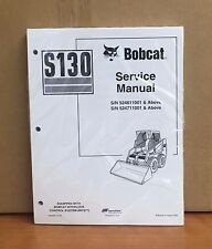 Bobcat S130 Skid Steer Loader Service Manual Shop Repair Book 6902680