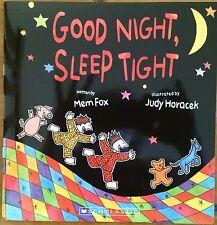 BOOK ~ GOOD NIGHT, SLEEP TIGHT ~ BY MEM FOX ~NEW PAPERBACK