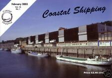 COASTAL SHIPPING magazine; February 2003 (Post free UK)