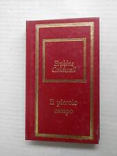 IL PICCOLO CAMPO Erskine Caldwell Bompiani Fabbri 1975 libro romanzo narrativa