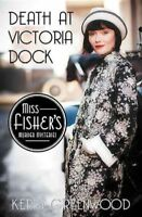 Death at Victoria Dock, Paperback by Greenwood, Kerry, Brand New, Free shippi...