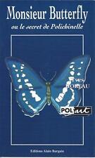 Monsieur Butterfly ou le secret de Polichinelle - Yves Horeau -