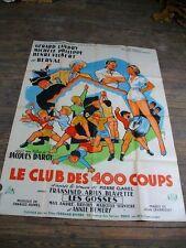LE CLUB DES 400 COUPS - JACQUES DAROY, GERARD LANDRY