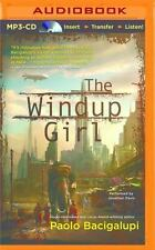 The Windup Girl by Paolo Bacigalupi (2015, MP3 CD, Unabridged)
