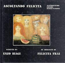 L- ASCOLTANDO FELICITA - BIAGI FELICITA FRAI - MASTROGIACOMO --- 1984- C- ZCS672