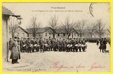 cpa TOUL Départ du 156e Régiment de Ligne pour une MARCHE d'EPREUVE Musique