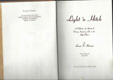 Light N Hitch writings depicting life on the plains signed Laura Hamner 1st 1958