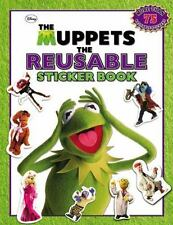 The Muppets: The Reusable Sticker Book The Muppets Movie Tie-In
