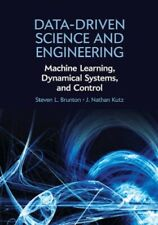 Data Driven Science and Engineering Machine Learning, Dynamical Systems, and Con