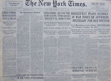 4-1941 WWII April 30 ROOSEVELT PLANS PATROLS IN WAR ZONES OR ANYWHERE