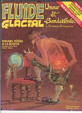 FLUIDE GLACIAL n°32. Franquin Idées Noires. 1979. Neuf