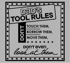 """Dad's Tool Rules Vinyl Decal Home Décor 12"""" x 12"""""""