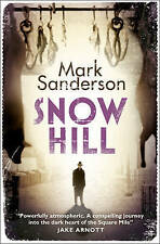 Sanderson, Mark, Snow Hill, Very Good Book