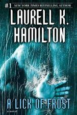 A Lick of Frost No. 6 by Laurell K. Hamilton (2007, BCE, Hardcover) Paranormal R
