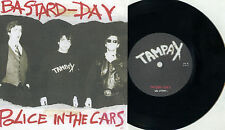 "Tampax ‎- Bastard-Day / Police In The Cars 7"" Rancid X Gags 1970s Italy Punk KBD"