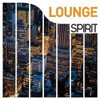 SPIRIT OF LOUNGE   VINYL LP NEU