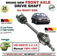 FOR VW VENTO 1.4 1.6 Manual 1991-1997 1x BRAND NEW FRONT AXLE RIGHT DRIVESHAFT