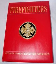 Firefighters National Fallen Firefighters Foundation Book