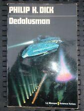 Philip K. Dick: Dedalusman/ Le Masque Science-Fiction N°16, 1975