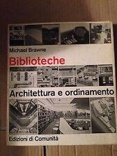 Brawne BIBLIOTECHE - ARCHITETTURA E ORDINAMENTO ed. comunità