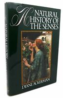 Diane Ackerman A NATURAL HISTORY OF THE SENSES  1st Edition 6th Printing