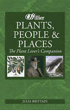 Plants, People and Places: The Plant Lover's Companion, Hillier, New Book
