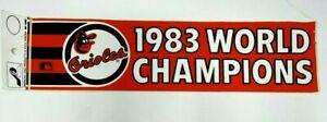 Vintage 1980's Baltimore Orioles Bumper Sticker 1983 World Champions