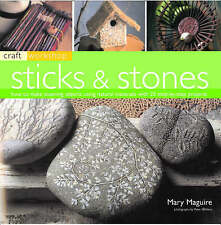 Craft Workshop: Sticks and Stones: How to make Stunning Objects using-ExLibrary