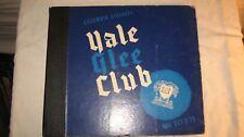 "YALE GLEE CLUB, COLUMBIA SET #C-79, 78 rpm, 4X10"", EX."