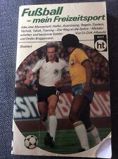 Fußball - mein Freizeitsport von Dr. Dirk Albrecht und Detlev Brüggemann