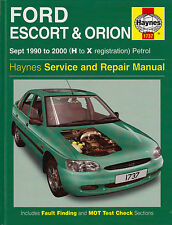 Ford Escort & Orion Service and Repair Manual 1990-2000 H to X Reg Petrol H/B