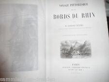 20649 TEXIER Edmond Voyage pittoresque sur les bords TU Rhin rouar 22 TAF 1858