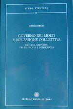 RICCIO GOVERNO DEI MOLTI RIFLESSIONE COLLETTIVA VICO E RAPPORTO TRA FILOSOFIA...