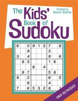 The Kids' Book of Sudoku, Chisholm, Alastair, New, Book