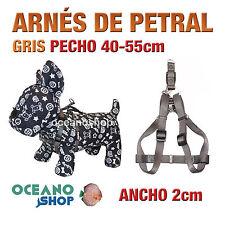 ARNÉS PETRAL GRIS CÓMODO AJUSTABLE PERRO PECHO 40-55cm ANCHO 2cm L97 3386