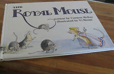 The Royal Mouse ~ Carmen McKay Illustrated  Vi Biram  SIGNED by BOTH!  GoRgEoUs!