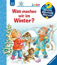 Was machen wir im Winter? (Wieso? Weshalb? Warum? junior,  Band 58) Andrea E ...