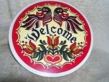 """Conestoga Crafts Hex Sign, 8"""" Double Welcome"""