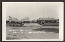 RPPC Park-Et Motel HWAY 61 Perryville Mo.