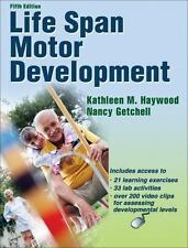 LIFE SPAN MOTOR DEVELOPMENT WITH WEB RESOURCE-5TH EDITION By Nancy Getchell NEW