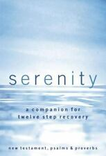 Serenity, a companion for twelve step recovery