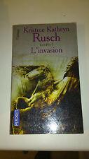 Kristine-Kathryn Rusch - Les Fey, Tome 1 : L'invasion