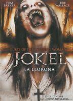 J-Ok'El La Llorona :Curse of the Weeping Woman (DVD, 2008)